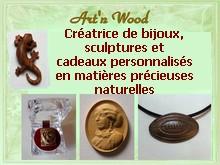 Art`n Wood, créatrice de bijoux artisanaux, sculptures et cadeaux d`art en matières précieuses naturelles. Sculptrice sur bois, os, corne, bronze, ..., créations sur-mesure et personnalisées