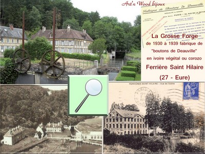 Vues de la Grosse Forge à Ferrières Saint Hilaire en Normandie, usine de fabrication de boutons en corozo - Art`n Wood, créatrice de cadeaux d`art en matières précieuses naturelles