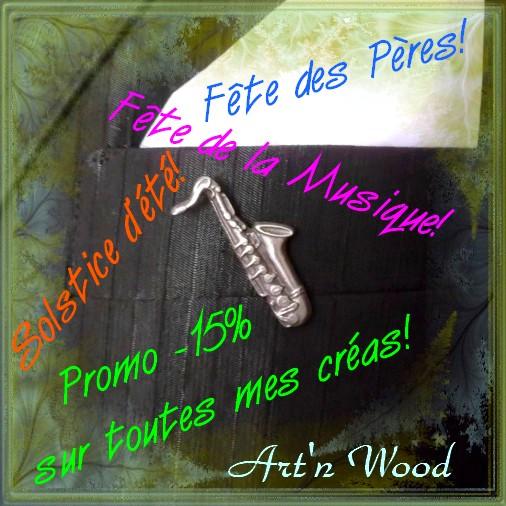 Prix réduits sur toutes mes créations pour la Fête des Pères, la Fête de la Musique et le début de l`été, Art`n Wood, sculptrice, artisan d`art, créatrice de bijoux artisanaux faits main en France